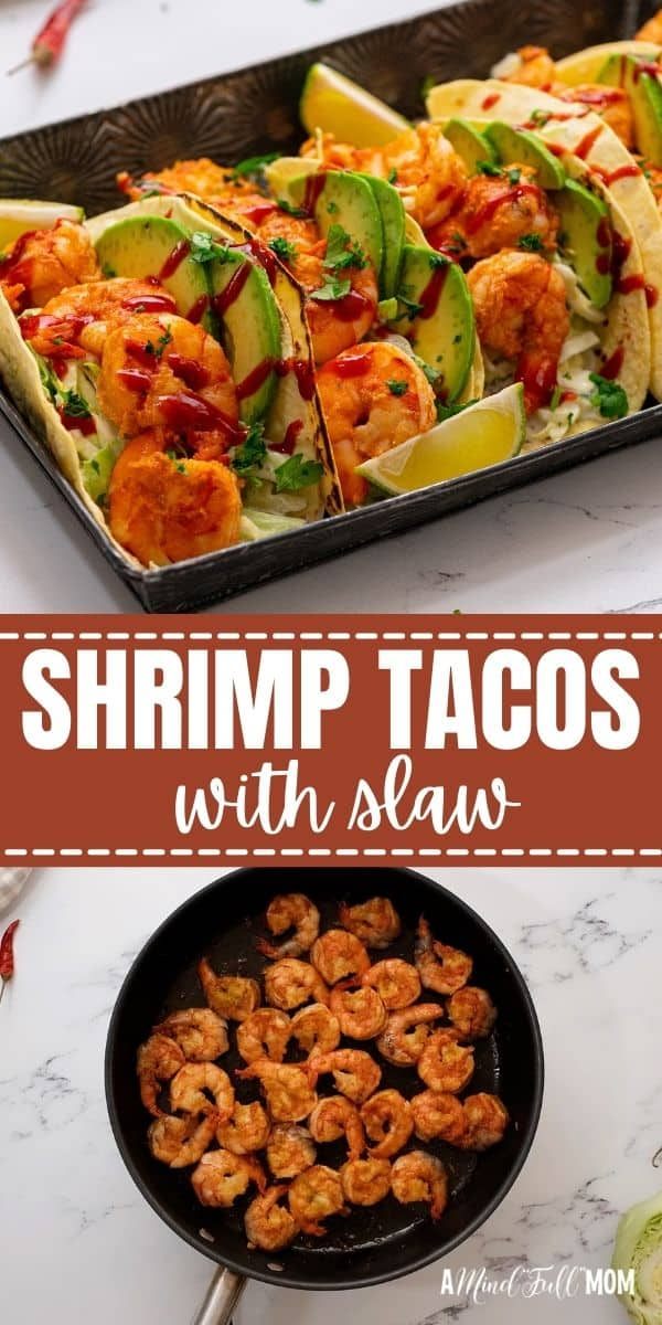Shrimp Tacos are a recipe you will put on repeat!! Made with seasoned shrimp and a fresh cilantro lime slaw and in less than 20 minutes these shrimp tacos make a fast and flavorful meal.
