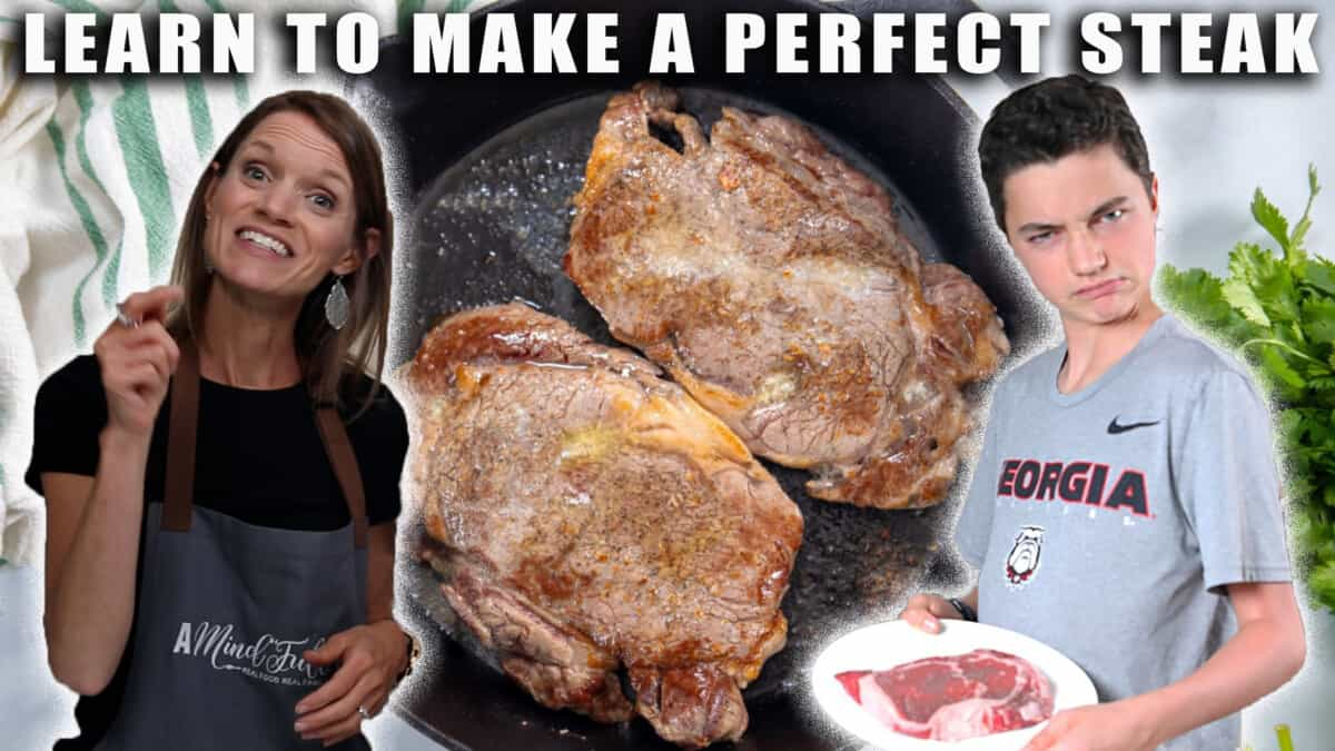 Thumbnail showing teenage son with A Mind Full Mom with text that says learn to make the perfect steak.